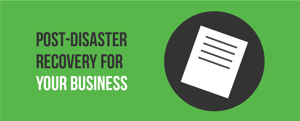Post-Disaster Recovery for Your Business